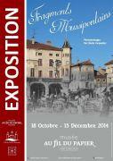Exposition Fragments Mussipontains Musée au Fil du Papier 54700 Pont-à-Mousson du 18-10-2014 à 12:00 au 12-12-2014 à 15:00