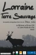 Exposition Lorraine Terre Sauvage à Verdun 55100 Verdun du 11-02-2015 à 08:00 au 15-03-2015 à 16:00