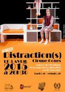 Spectacle Distraction(s) Espace de l'Ermitage à Frouard 54390 Frouard du 03-04-2015 à 18:30 au 03-04-2015 à 19:30