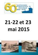 60ème Anniversaire Reconstruction de Corcieux 88430 Corcieux du 21-05-2015 à 17:00 au 23-05-2015 à 10:00