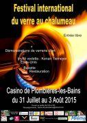 Festival International du Verre au Chalumeau 88370 Plombières-les-Bains du 31-07-2015 à 08:00 au 03-08-2015 à 08:00