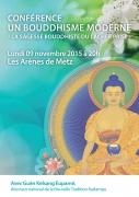 Conférence Sagesse Bouddhiste Arènes Metz 57000 Metz du 09-11-2015 à 18:00 au 09-11-2015 à 19:30