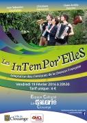 Concert Chanson Française à Clouange InTemPoR'ElleS 57185 Clouange du 19-02-2016 à 18:30 au 19-02-2016 à 20:00