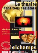 Festival de Théâtre à Seichamps  54280 Seichamps du 04-03-2016 à 18:30 au 13-03-2016 à 15:00