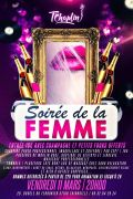 Soirée de la Femme au T'Chaplin Thionville 57100 Thionville du 11-03-2016 à 18:00 au 11-03-2016 à 21:59
