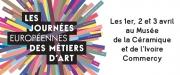 Journées Européennes des Métiers d'Art à Commercy 55200 Commercy du 01-04-2016 à 08:00 au 03-04-2016 à 16:00