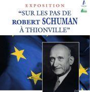Exposition Robert Schuman à Thionville 57100 Thionville du 08-04-2016 à 12:00 au 22-05-2016 à 16:00