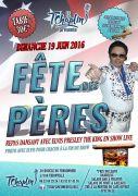 Fête des Pères au T'Chaplin à Thionville 57100 Thionville du 19-06-2016 à 10:30 au 19-06-2016 à 14:00