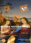 Balade Naturaliste Musée Beaux-Arts Nancy  54000 Nancy du 17-06-2016 à 13:30 au 10-07-2016 à 09:30
