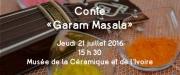 Contes Garam Masala au Musée de Commercy 55200 Commercy du 21-07-2016 à 13:30 au 21-07-2016 à 14:30