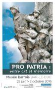 Exposition Pro Patria au Musée Barrois Bar-le-Duc 55000 Bar-le-Duc du 22-06-2016 à 12:00 au 02-10-2016 à 16:00