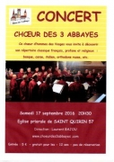 Concert Choeur des 3 Abbayes à Saint-Quirin 57560 Saint-Quirin du 17-09-2016 à 18:30 au 17-09-2016 à 20:30