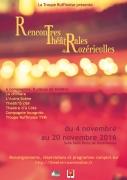 Les Rencontres Théâtrales de Rozérieulles 57160 Rozérieulles du 04-11-2016 à 18:00 au 20-11-2016 à 16:00