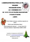 Marché de Noël Association Noa Pour la Vie Metz 57000 Metz du 11-12-2016 à 07:00 au 11-12-2016 à 16:00