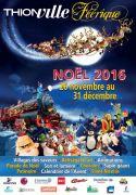 Parade de Noël à Thionville Animations et Festivités 57100 Thionville du 26-11-2016 à 08:00 au 31-12-2016 à 18:00