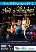 Crèche Vivante Marché de Noël à Walscheid 57870 Walscheid du 10-12-2016 à 07:00 au 11-12-2016 à 16:00
