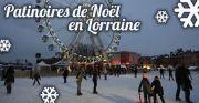 Patinoires de Noël en Lorraine  Meurthe-et-Moselle, Vosges, Moselle, Meuse du 26-11-2016 à 08:00 au 02-01-2017 à 17:00