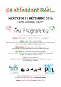 En Attendant Noël à Sainte Geneviève 54700 Sainte-Geneviève du 21-12-2016 à 14:45 au 21-12-2016 à 17:00