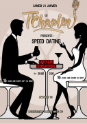 Soirée Speed Dating au T'Chaplin Thionville 57100 Thionville du 21-01-2017 à 19:00 au 21-01-2017 à 22:59