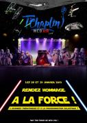 Week-end Obscur de la Force T'Chaplin Thionville 57100 Thionville du 28-01-2017 à 19:00 au 29-01-2017 à 17:00