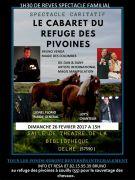 Le Cabaret du Refuge des Pivoines à Delme 57590 Delme du 26-02-2017 à 14:00 au 26-02-2017 à 15:30