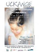 Salon International de l'Aquarelle à Uckange 57270 Uckange du 08-04-2017 à 14:00 au 22-04-2017 à 18:00