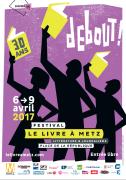 Festival Le Livre à Metz : Littérature et Journalisme 57000 Metz du 06-04-2017 à 10:00 au 09-04-2017 à 19:00