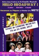 Stage Comédie Musicale à Metz Vacances de Pâques 57000 Metz du 19-04-2017 à 10:00 au 22-04-2017 à 22:30