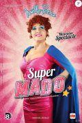 Super Mado à Gandrange One-Woman Show 57175 Gandrange du 28-04-2017 à 20:30 au 28-04-2017 à 22:30