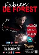 Hypnose et Mentalisme à Thionville Fabien de Forest 57100 Thionville du 08-04-2017 à 20:00 au 08-04-2017 à 22:00