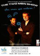 Spectacle Humour Two Men Show Domèvre-en-Haye 54385 Domèvre-en-Haye du 06-05-2017 à 20:30 au 06-05-2017 à 22:45