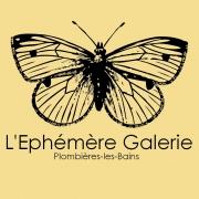 Exposition Temporaire à l'Ephémère Galerie Plombières 88370 Plombières-les-Bains du 25-05-2017 à 18:00 au 28-05-2017 à 18:00