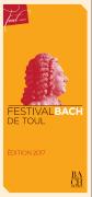 Bach Toul Festival 2017 54200 Toul du 10-06-2017 à 17:00 au 17-09-2017 à 16:00