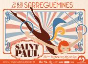 Festival de la Saint-Paul à Sarreguemines 57200 Sarreguemines du 24-06-2017 à 10:30 au 25-06-2017 à 19:00