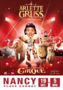 Spectacle Arlette Gruss Le Cirque à Nancy 54000 Nancy du 19-10-2017 à 19:30 au 05-11-2017 à 14:00