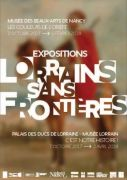 Expositions Lorrains Sans Frontières à Nancy 54000 Nancy du 07-10-2017 à 09:00 au 02-04-2018 à 18:00