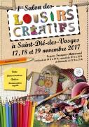 Salon des Loisirs Créatifs à Saint-Dié-des-Vosges 88100 Saint-Dié-des-Vosges du 17-11-2017 à 14:00 au 19-11-2017 à 18:00