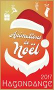 Animations et Marché de Noël à Hagondange 57300 Hagondange du 12-12-2017 à 16:00 au 23-12-2017 à 21:00