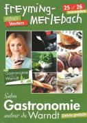 Gastronomie Autour du Warndt à Freyming-Merlebach 57800 Freyming-Merlebach du 25-11-2017 à 10:00 au 26-11-2017 à 19:00