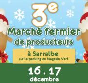 Marché de Noël Fermier à Sarralbe 57430 Sarralbe du 16-12-2017 à 09:00 au 17-12-2017 à 17:00