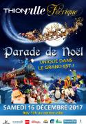 Grande Parade de Noël à Thionville 57100 Thionville du 16-12-2017 à 17:00 au 16-12-2017 à 18:00