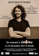 Concert Jean-Rock Waro au Gueulard Plus Nilvange 57240 Nilvange du 15-12-2017 à 21:00 au 15-12-2017 à 23:00