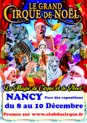 Grand Cirque de Noël à Nancy 54500 Vandoeuvre-lès-Nancy du 08-12-2017 à 18:00 au 10-12-2017 à 17:00