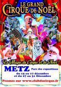Grand Cirque de Noël à Metz 57000 Metz du 15-12-2017 à 18:00 au 31-12-2017 à 17:00