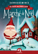 Marché de Noël de Sarreguemines 57200 Sarreguemines du 25-11-2017 à 09:00 au 24-12-2017 à 20:00