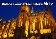 Balades commentées à Metz 57000 Metz du 01-01-2018 à 09:30 au 31-12-2018 à 12:30