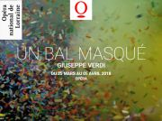 Un Bal Masqué Opéra Nancy 54000 Nancy du 25-03-2018 à 15:00 au 05-04-2018 à 20:00