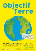Exposition Objectif Terre au Musée Barrois Bar-le-Duc 55000 Bar-le-Duc du 06-12-2017 à 14:00 au 11-03-2018 à 18:00