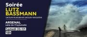 Soirée Lutz Bassmann à Metz 57000 Metz du 20-01-2018 à 18:00 au 20-01-2018 à 20:00