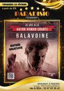 Dîner Concert Anton Roman Chante Balavoine au Paradisio 57800 Freyming-Merlebach du 23-02-2018 à 20:00 au 23-02-2018 à 23:59